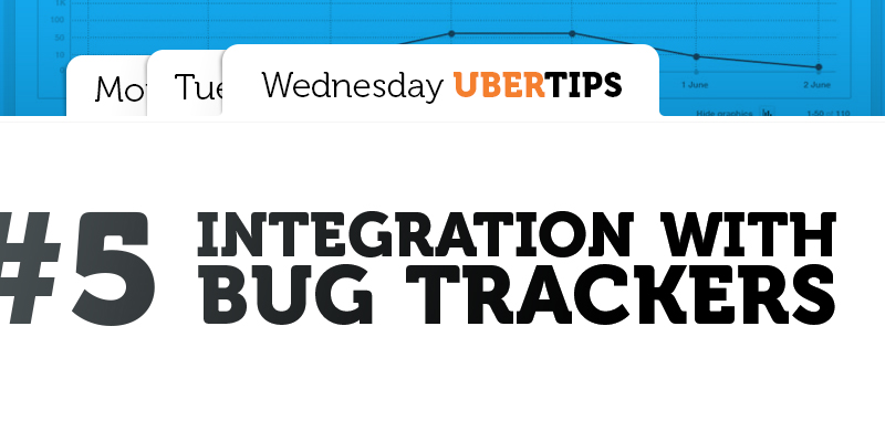 Integration Between Ubertesters and Bug Trackers